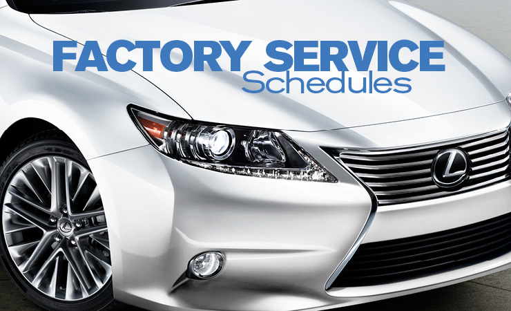 Factory Service Schedules